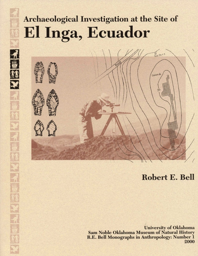 Robert E. Bell Archaeological Investigation at the Site of EI Inga, Ecuador