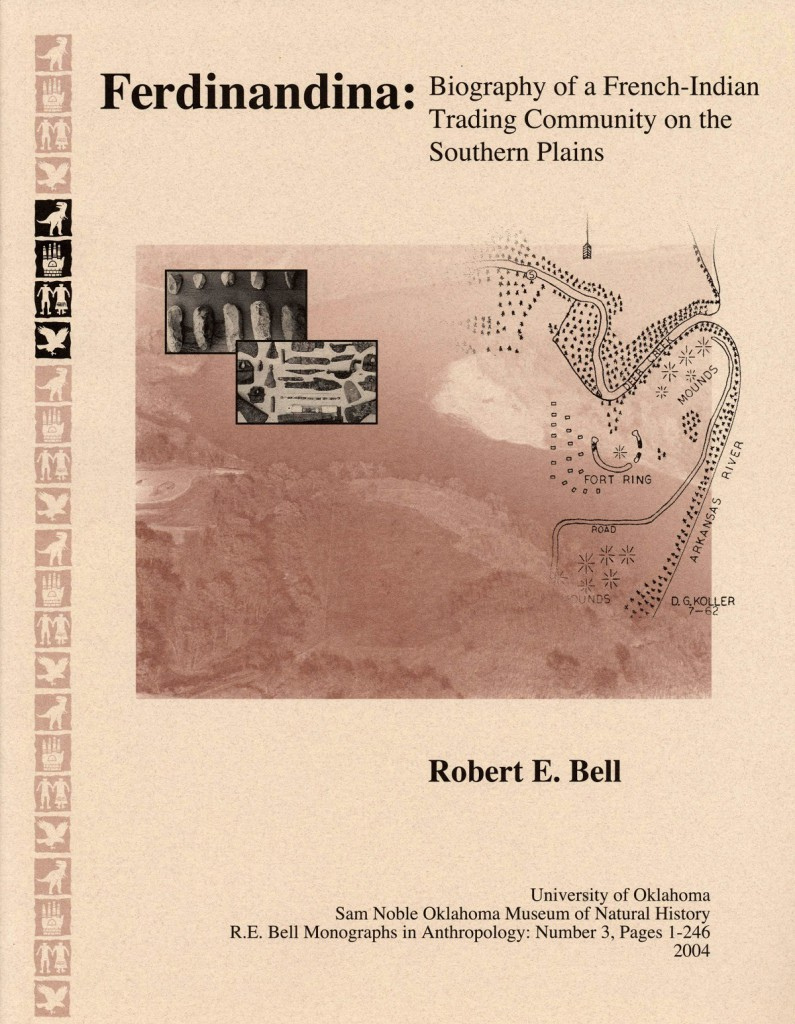 Robert E. Bell Ferdinandina: Biography of a French-Indian Trading Community on the Southern Plains