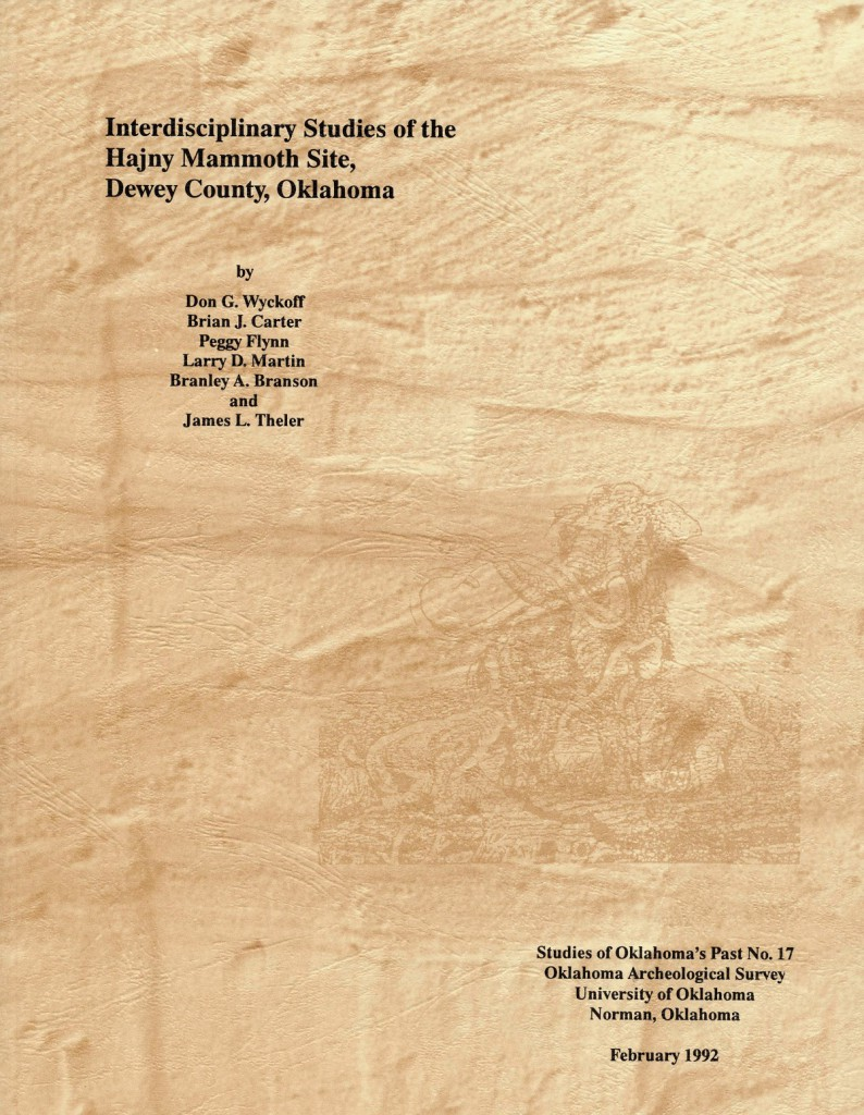 Interdisciplinary Studies of the Hajny Mammoth Site, Dewey County, Oklahoma