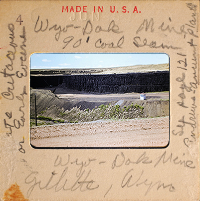 G. A. Leisman's photographic slide with written on label of Wyodak Coal Mine Locality